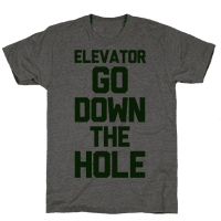 Elevator Go Down the Hole