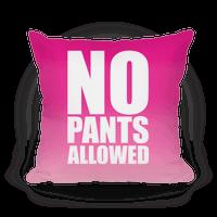 No Pants Allowed