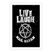 Live Laugh Hail Satan