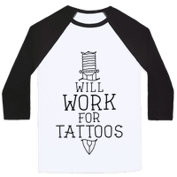 Will Work for Tattoos Baseball