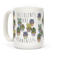 Succulents Are Plantastic Mug
