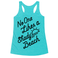 No One Likes a Shady Beach
