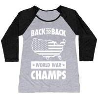 0ee189fb Back to Back World War Champs T-Shirt | LookHUMAN