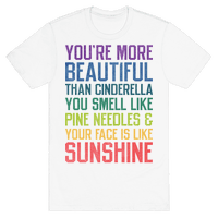 You're More Beautiful Bridesmaids Quote (Tee)