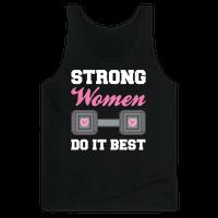 Strong Women Do It Best Tank