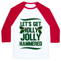 Let's Get Hollly Jolly Hammered