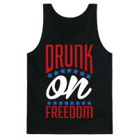 Drunk on Freedom