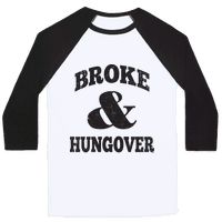 Broke And Hungover (Vintage Baseball)