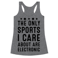 The Only Sports I Care about Are Electronic