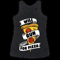 Will Run For Pizza Racerback