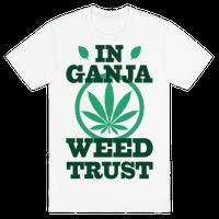 In Ganja Weed Trust