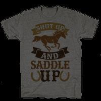 Shut Up And Saddle Up