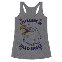 I'm Fluent in Bald Eagle