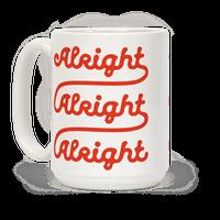 Alright Alright Alright Mug