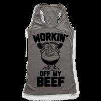 Workin' Off My Beef