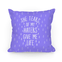 The Tears Of My Haters Gives Me Life