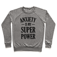 Anxiety Is My Superpower