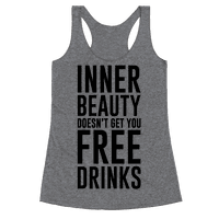 Inner Beauty Doesn't Get You Free Drinks