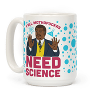Y'all Mothafuckas Need Science Mug