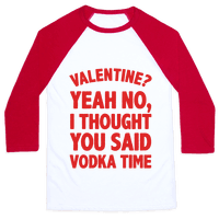 Valentines? You Mean Vodka Time?