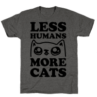 Less Humans More Cats