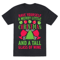 Have Yourself A Merry Little Christmas And A Tall Glass Of Wine