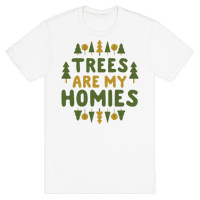 Trees Are My Homies