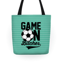 Game On Bitches Soccer