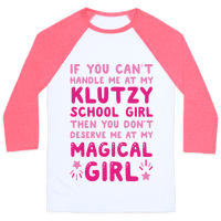 If You Can't Handle Me At My Klutzy School Girl