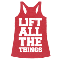 Lift All The Things