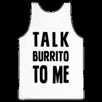 Talk Burrito To Me