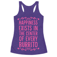 Happiness Exists in the Center of Every Burrito