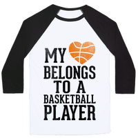My Heart Belongs to a Basketball Player (Baseball Tee)