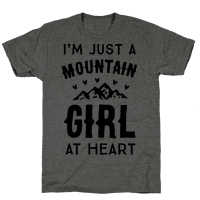 I'm Just A Mountain Girl At Heart