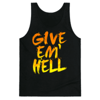 Give Em Hell