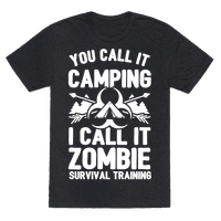 Camping is Zombie Survival Training Tee