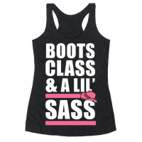 Boots, Class, & A Lil' Sass (White Ink)