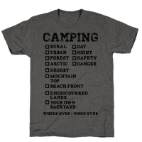 Camping Where Ever When Ever