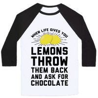 When Life Gives You Lemons Throw Them Back