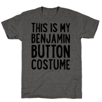This Is My Benjamin Button Costume
