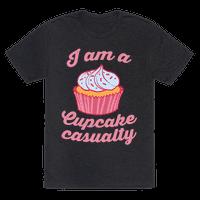I Am A Cupcake Casualty