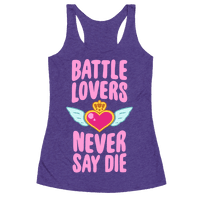 Battle Lovers Never Say Die