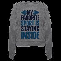 My Favorite Sport Is Staying Inside