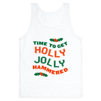 Time to Get Hollly Jolly Hammered (Tank)