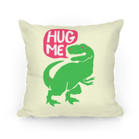Hug Me Dinosaur (Part One) Pillow