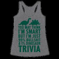 99% Bullshit and 1% Dinosaur Trivia