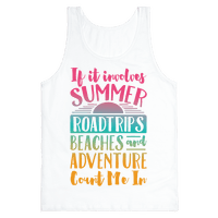 If It Involves Summer Roadtrips Beaches And Adventure Count Me In