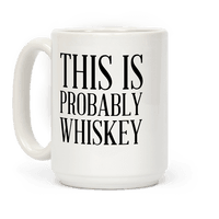 This Is Probably Whiskey Mug
