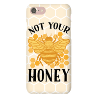 Not Your Honey