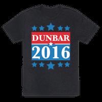 Dunbar For President 2016 Tee